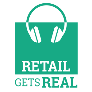 retail gets real podcast